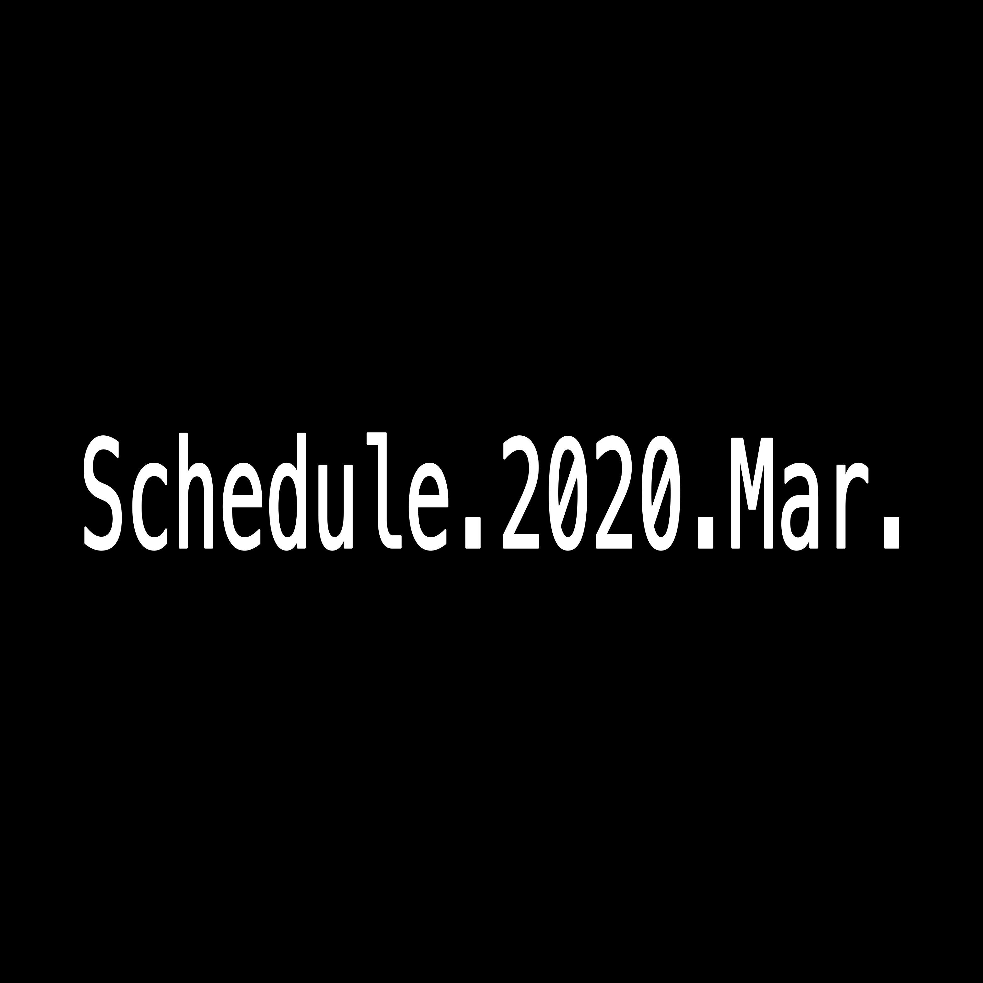 2020年3月Schedule