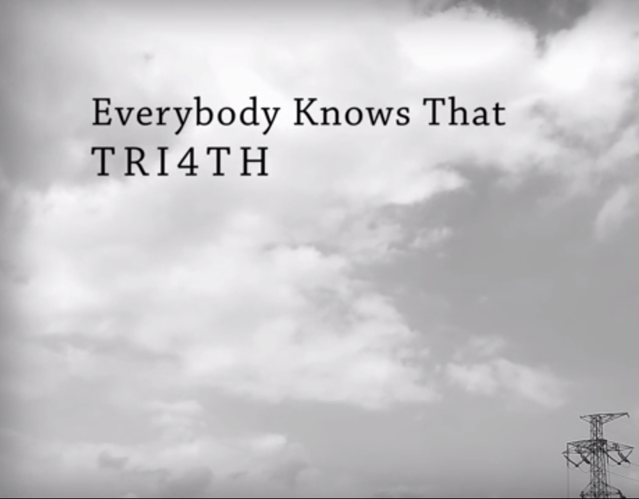 Everybody Knows That / TRI4TH