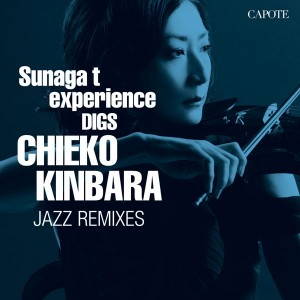 CHIEKO KINBARA JAZZ REMIXES