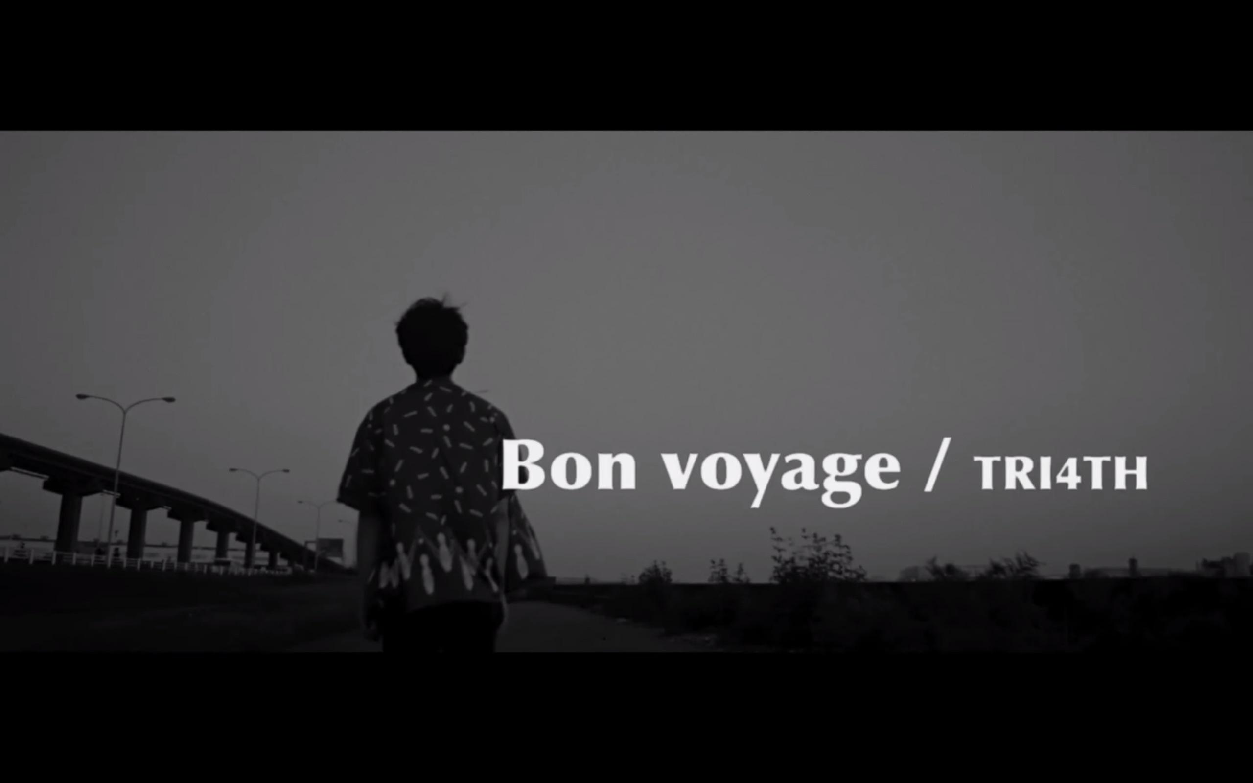 Bon Voyage / TRI4TH